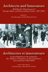 Architects and Innovators / Architectes et Innovateurs