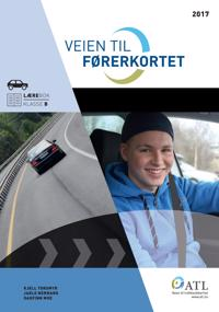 Veien til førerkortet: lærebok klasse B