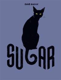 Sugar: Life as a Cat