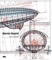 Martin Rajnis Sketches