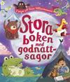 Stora boken med godnattsagor : 8 sagor att läsa tillsammans