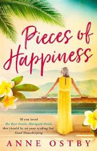 Pieces of happiness - a novel of friendship, hope and chocolate