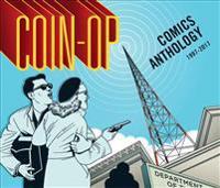 Coin-Op Comics Anthology: 1997-2017