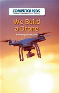 We Build a Drone: Following Instructions