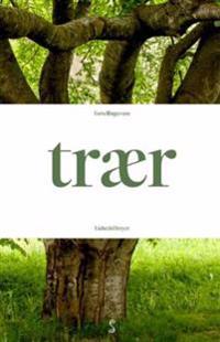 Fortellinger om trær - Lisbeth Dreyer | Ridgeroadrun.org
