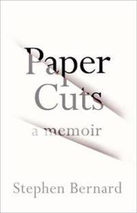 Paper cuts - a memoir