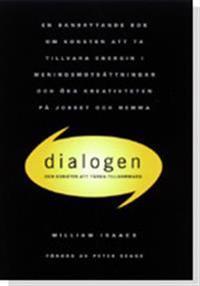 Dialogen : om konsten att tänka tillsammans