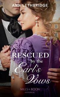 Rescued by the earls vows