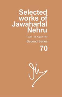 Selected Works of Jawaharlal Nehru 1 July - 20 August 1961