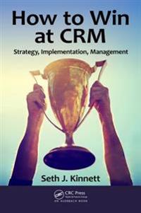 How to Win at CRM