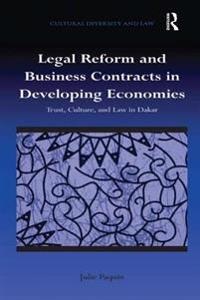 Legal Reform and Business Contracts in Developing Economies