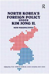North Korea's Foreign Policy under Kim Jong Il