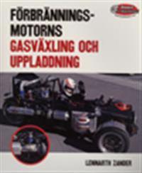 Förbränningsmotorns gasväxling och uppladdning