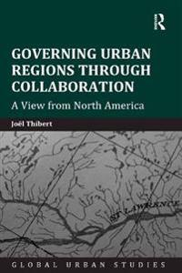 Governing Urban Regions Through Collaboration