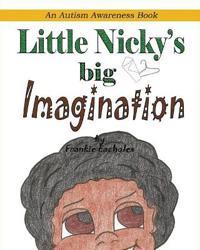 Little Nicky's Big Imagination