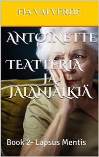 Antoinette Teatteria ja jalanjälkiä: Lapsus mentis
