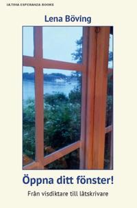 Öppna ditt fönster : Från visdiktare till låtskrivare
