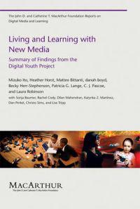 Living and Learning with New Media
