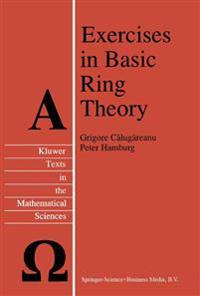 Exercises in Basic Ring Theory