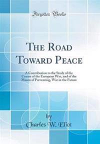 The Road Toward Peace