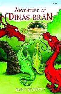 Adventure at Dinas Bran