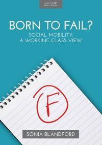 Born to Fail?