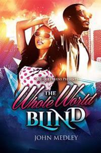 The Whole World Blind