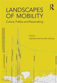 Landscapes of Mobility