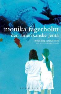 Den amerikanske jenta - Monika Fagerholm pdf epub