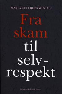 Fra skam til selvrespekt
