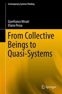 From Collective Beings to Quasi-Systems