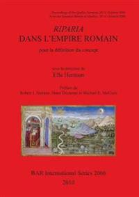 Riparia Dans L'empire Roman Pour La Definition Du Concept