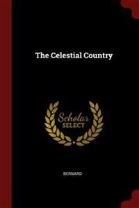 THE CELESTIAL COUNTRY