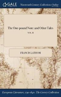 The One-Pound Note: And Other Tales; Vol. II