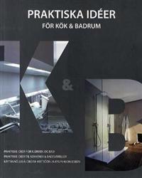Praktiske ideer for kjøkken og bad = Praktiska idéer för kök & badrum = Praktiske ideer til køkkener & badeværelser = Käytännöllisiä ideoita keittiöön ja kylpyhuoneeseen