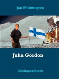 Juha Gordon: Ensitapaaminen