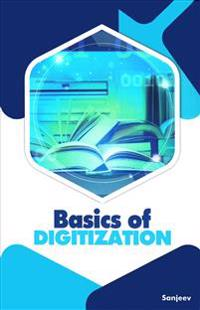 Basics of Digitization