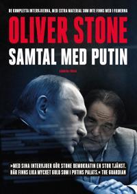 Samtal med Putin : de kompletta intervjuerna, med extra material som inte finns med i filmerna