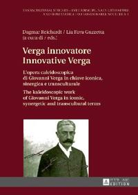 Verga Innovatore/ Innovative Verga