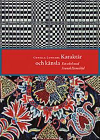 Karaktär och känsla : ett sekel med Svensk hemslöjd
