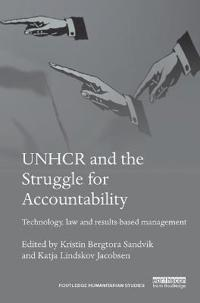 Unhcr and the Struggle for Accountability: Technology, Law and Results-Based Management