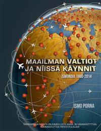 Maailman valtiot ja niissä käynnit: Ismondia 1960-2014