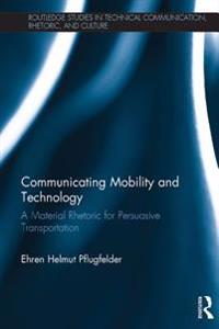 Communicating Mobility and Technology