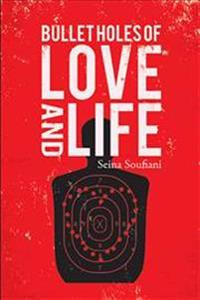 Bullet Holes of Love and Life