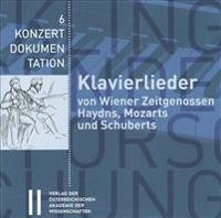Klavierlieder Von Wiener Zeitgenossen Haydns, Mozarts Und Schuberts