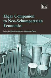 Elgar Companion to Neo-Schumpeterian Economics