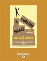 A Cardboard Palace (Large Print 16pt)