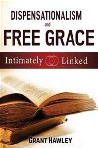 Dispensationalism and Free Grace