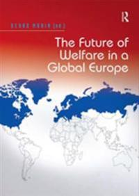 Future of Welfare in a Global Europe