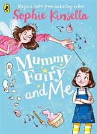 Mummy Fairy and Me